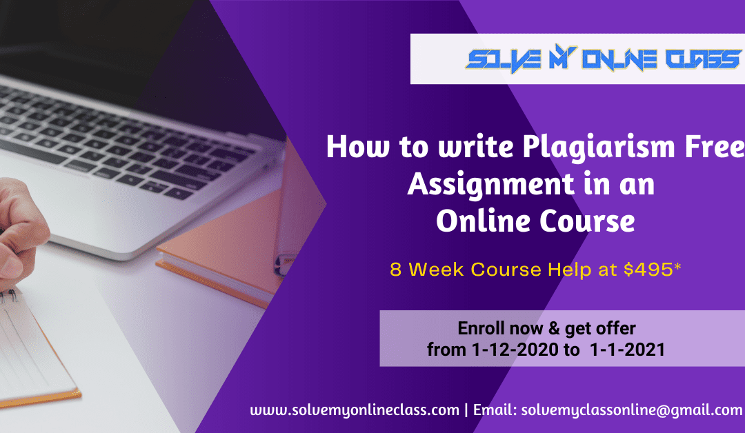 How to write a Plagiarism Free Assignment in an Online Course?