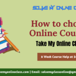 Online Course Help: How to choose Online Course