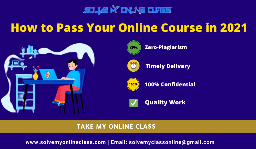 How to Pass Your Online Courses in 2021
