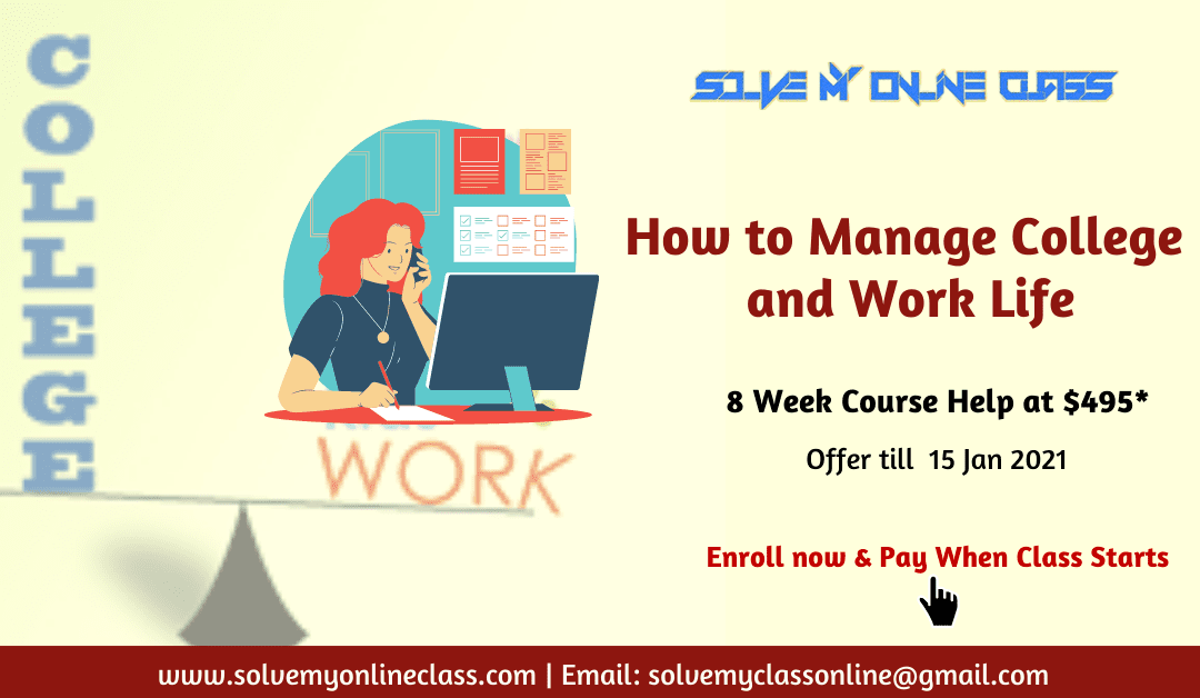 How to Manage College and Work Life