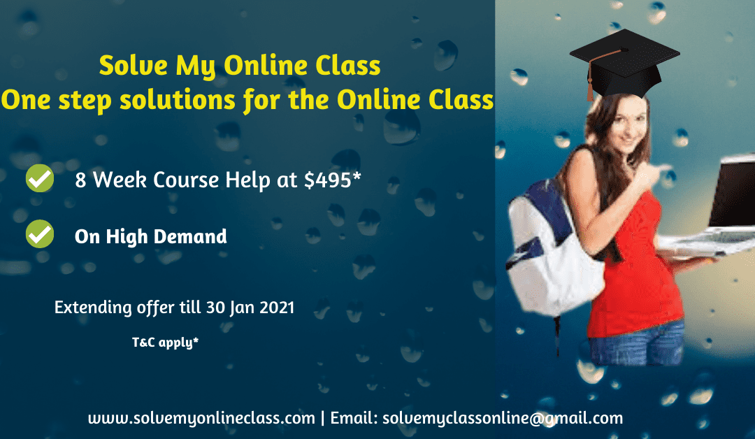 Solve My Online Class : One step solutions for the online class