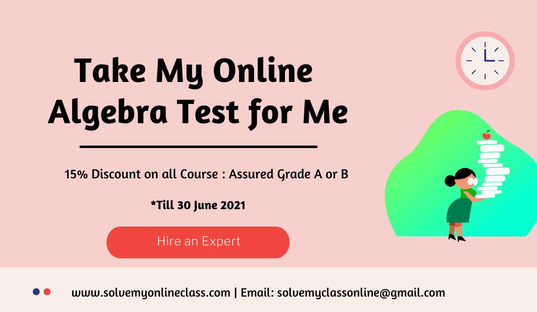 Take My Online Algebra Test for Me