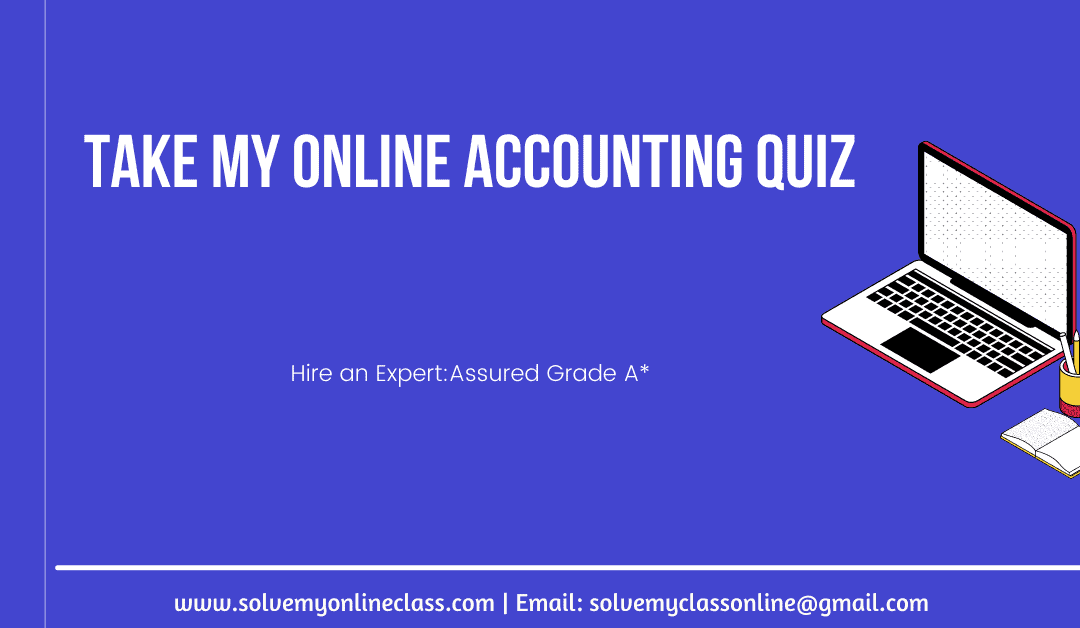 Take My Online Accounting Quiz
